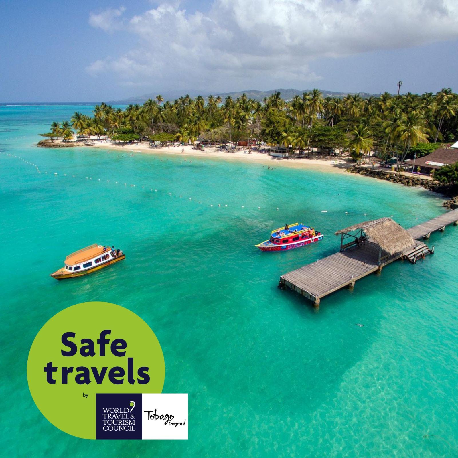Safe Travels assurance when you visit Tobago!